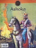 Ashoka (Amar Chitra Katha) by Anant Pai