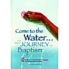 Come to the Water...The Adult Journey to…