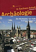 Der Marktplatz von Halle. Archäologie und…