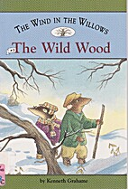 The Wind in the Willows the Wild Wood by…