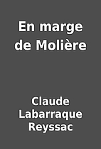 En marge de Molière by Claude Labarraque…