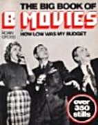 The Big Book of B Movies, Or, How Low Was My…