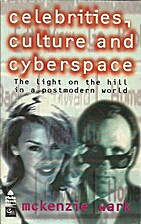 Celebrities, culture and cyberspace : the…