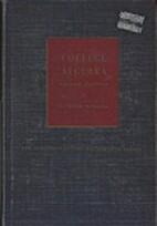 College Algebra by Raymond W. Brink
