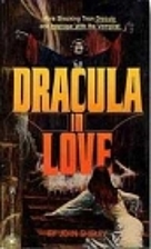 Dracula in Love by John Shirley