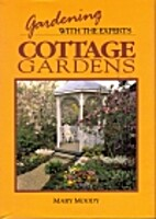 Cottage Gardens (Gardening With the Experts)…