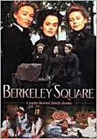Berkeley Square [1998 TV series] by Lesley…