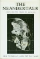 The Neandertals: Of Skeletons, Scientists,…