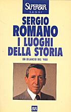 I luoghi della storia by Sergio Romano