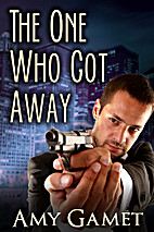 The One Who Got Away (Romantic Suspense)…