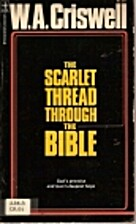 The Scarlet Thread Through the Bible by W.…