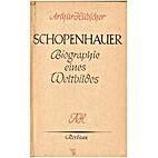 Schopenhauer. Biographie eines Weltbildes by…