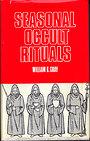 Seasonal Occult Rituals - William G. Gray