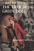 The Trail of the Green Doll by Margaret…