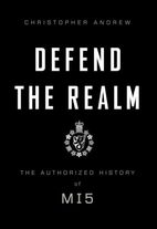 The Defence of the Realm: The Authorized…