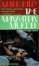 Mark Kilby, and the Manhattan murders…