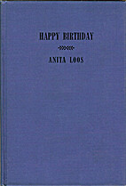 Happy birthday,: A play in two acts by Anita…