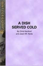 A Dish Served Cold by Chris Hartford
