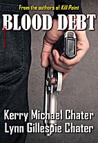 Blood Debt (A Jesse Fortune/Thomas Kelly…