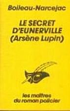 Le secret d'Eunerville by Boileau-Narcejac