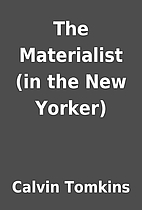 The Materialist (in the New Yorker) by…