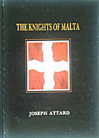 The Knights of Malta by Joseph Attard