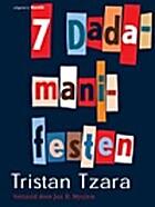 Seven Dada Manifestos by Tristan Tzara
