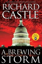 A Brewing Storm by Richard Castle