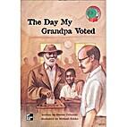 The day my grandpa voted (McGraw-Hill…