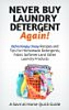 Never Buy Laundry Detergent Again!…