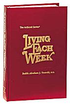 Living Each Week by Abraham J. Twerski