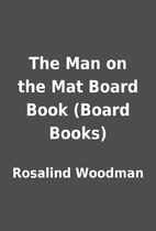 The Man on the Mat Board Book (Board Books)…