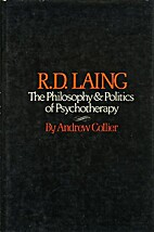 R. D. Laing: The Philosophy Of by Andrew…