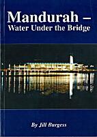 Mandurah: Water Under the Bridge