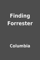 Finding Forrester by Columbia