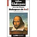 Shakespeare de A a Z: Livro das Citações…
