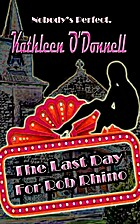 The Last Day for Rob Rhino by Kathleen…