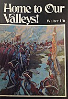 Home to our valleys! : True story of the…