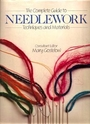 The Complete Guide to Needlework: Techniques and Materials - Mary Gostelow