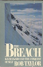 The Breach: Kilimanjaro and the conquest of…