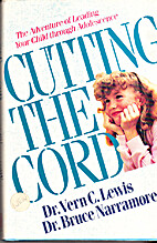 Cutting the Cord by Vern C. Lewis