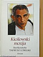 Kieślowski mozija by Tadeusz Lubelski