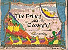 The Prince and the Goosegirl: A Story with…