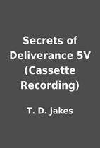 Secrets of Deliverance 5V (Cassette…