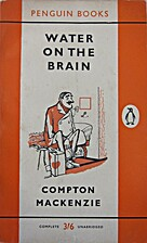 Water on the Brain by Compton Mackenzie