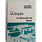 El Último día de Jesús by Vicente Serrano