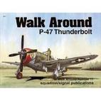 P-47 Thunderbolt - Walk Around No. 11 by Lou…