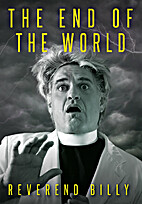 The End of the World by Bill Talen