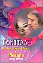 Tantra the Key to Sexual Power and Pleasure…
