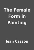 The Female Form in Painting by Jean Cassou